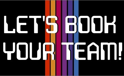 Let's Book Your Team!